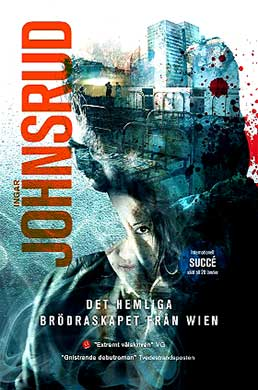 Det hemliga brödraskapet från Wien är en otroligt lyckad debut från Ingar Johnsrud.